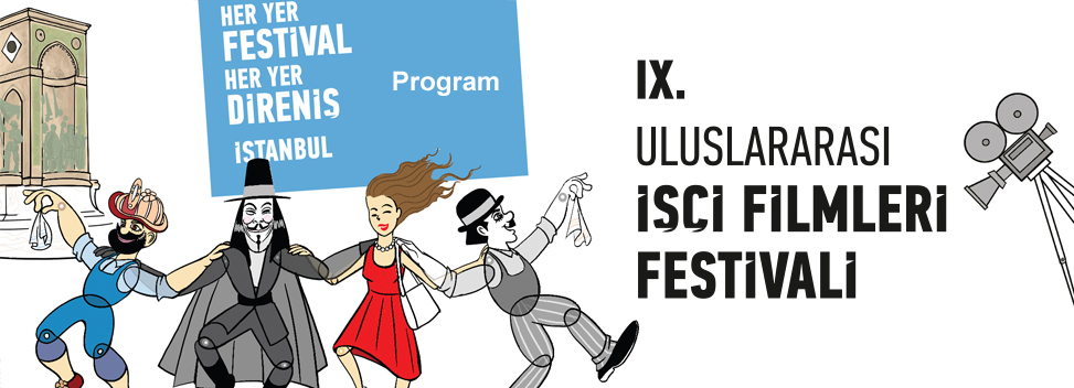 9. Uluslararası İşçi Filmleri Festivali İstanbul Programı Açıklandı