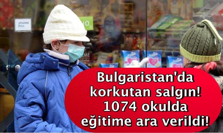 Bulgaristan'da korkutan salgın! 1074 okulda eğitime ara verildi!