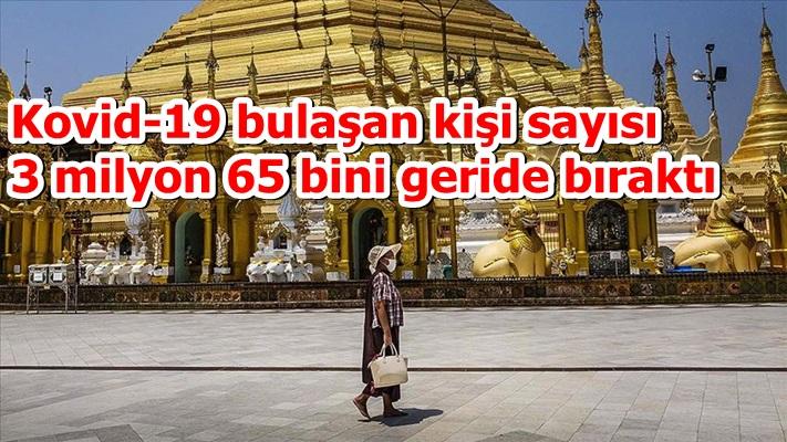 Kovid-19 bulaşan kişi sayısı 3 milyon 65 bini geride bıraktı