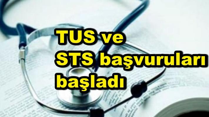 TUS ve STS başvuruları başladı