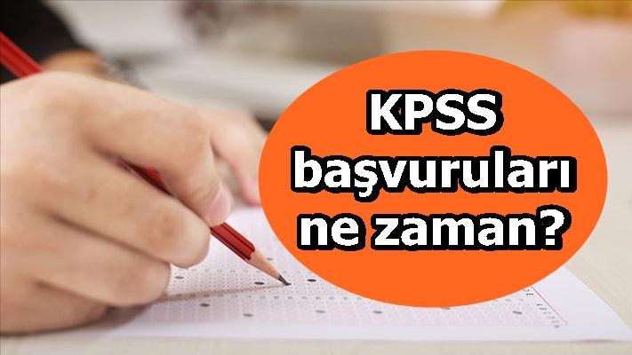 KPSS başvuruları ne zaman?