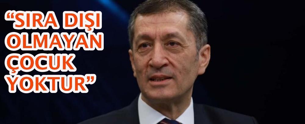 """""""SIRA DIŞI OLMAYAN ÇOCUK YOKTUR"""""""
