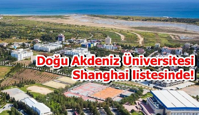 Doğu Akdeniz Üniversitesi Shanghai listesinde!