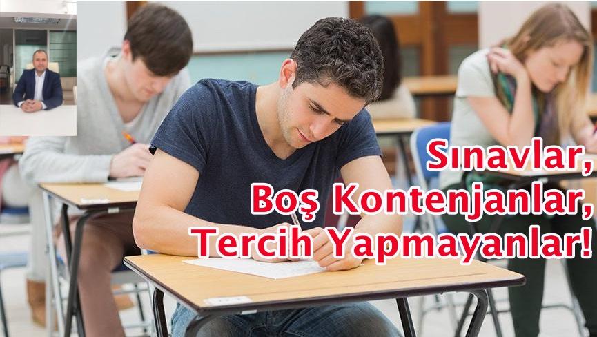 Sınavlar, Boş Kontenjanlar, Tercih Yapmayanlar!