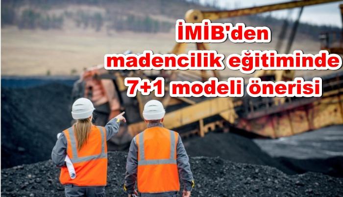 İMİB'den madencilik eğitiminde 7+1 modeli önerisi