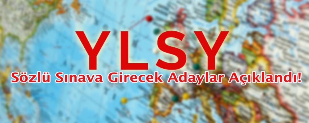 2018 YLSY - Sözlü Sınava Girecek Adaylar Açıklandı!