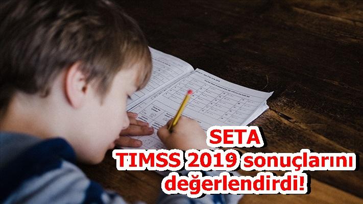 SETA TIMSS 2019 sonuçlarını değerlendirdi!