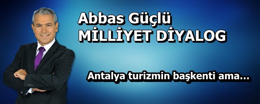 Antalya turizmin başkenti ama…