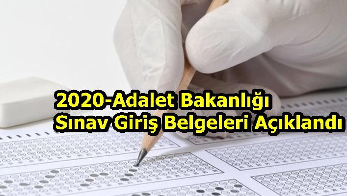 2020-Adalet Bakanlığı Sınav Giriş Belgeleri Açıklandı