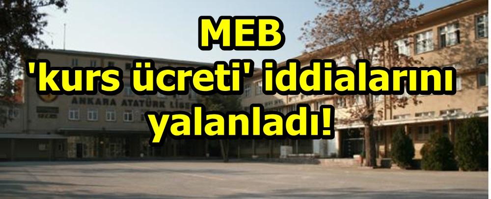 MEB 'kurs ücreti' iddialarını yalanladı!