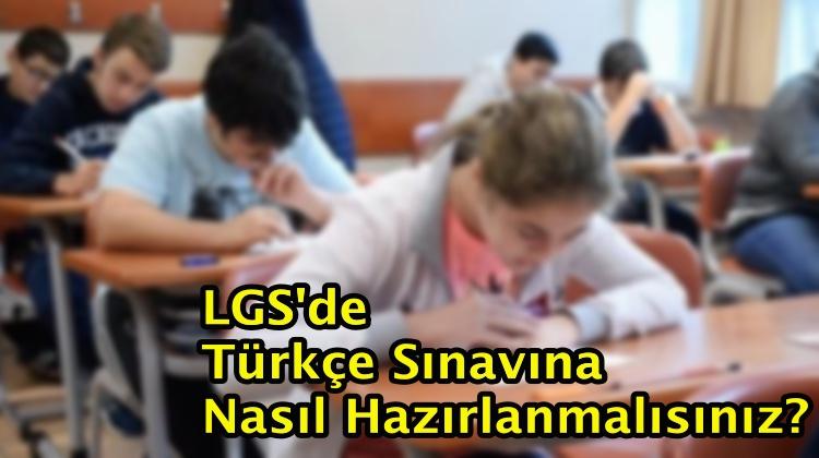 LGS'de Türkçe Sınavına Nasıl Hazırlanmalısınız?