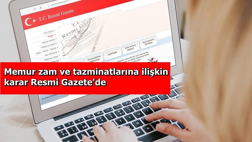 Memur zam ve tazminatlarına ilişkin karar Resmi Gazete'de