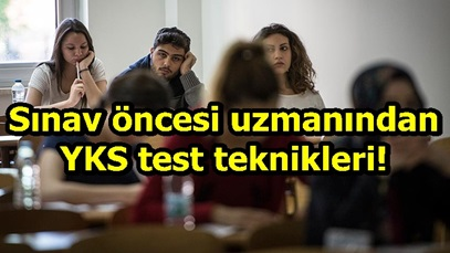 Sınav öncesi uzmanından YKS test teknikleri!
