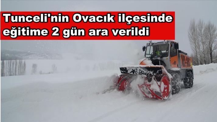 Tunceli'nin Ovacık ilçesinde eğitime 2 gün ara verildi