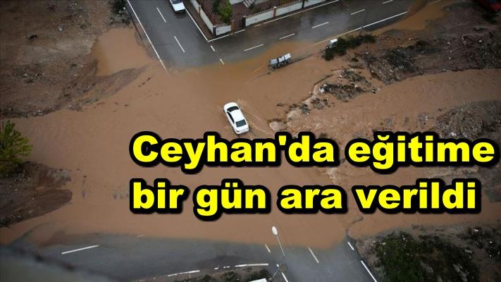 Ceyhan'da eğitime bir gün ara verildi