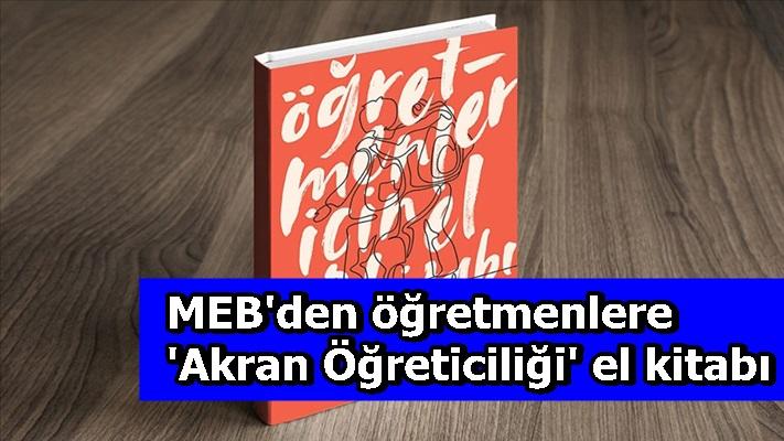 MEB'den öğretmenlere 'Akran Öğreticiliği' el kitabı