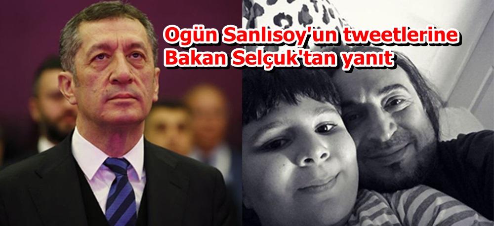 Ogün Sanlısoy'un tweetlerine Bakan Selçuk'tan yanıt