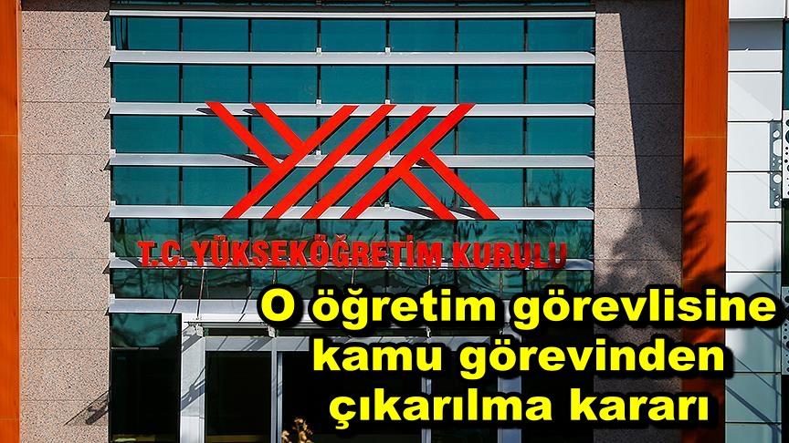 Mehmet Akif Ersoy Üniversitesindeki öğretim görevlisine kamu görevinden çıkarılma kararı