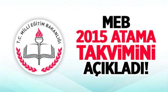 Öğretmenlerin 2015 Yılı İl İçi Atama Takvimi Yayımlandı