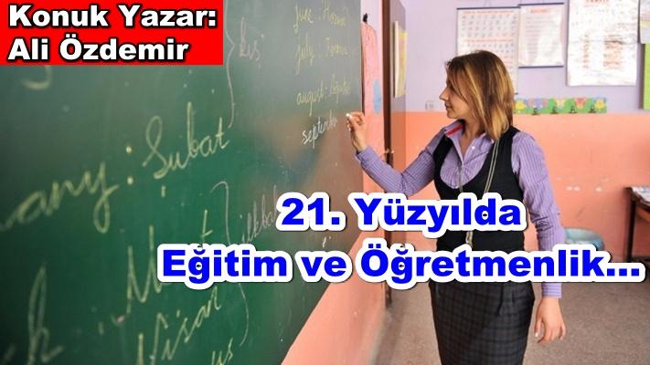 21. Yüzyılda Eğitim ve Öğretmenlik…