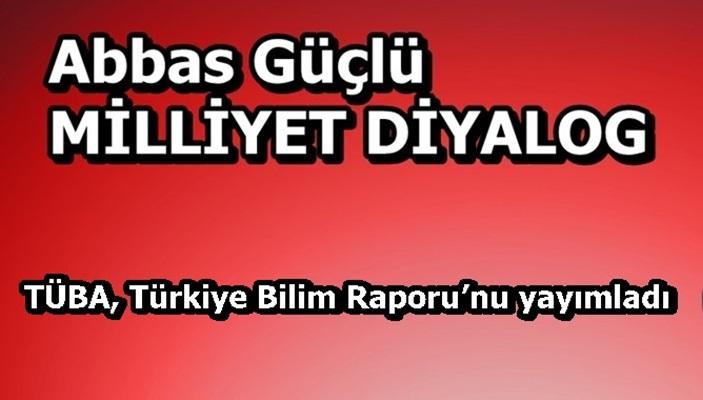 TÜBA, Türkiye Bilim Raporu'nu yayımladı