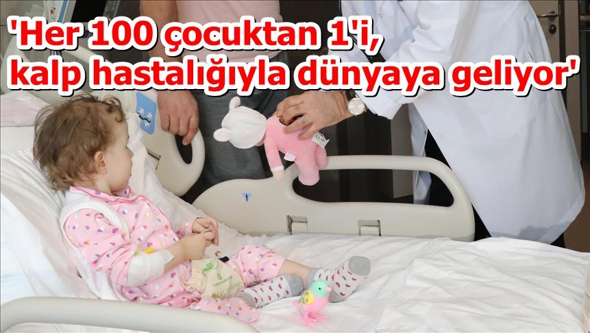 'Her 100 çocuktan 1'i, kalp hastalığıyla dünyaya geliyor'
