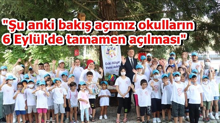 """""""Şu anki bakış açımız okulların 6 Eylül'de tamamen açılması"""""""