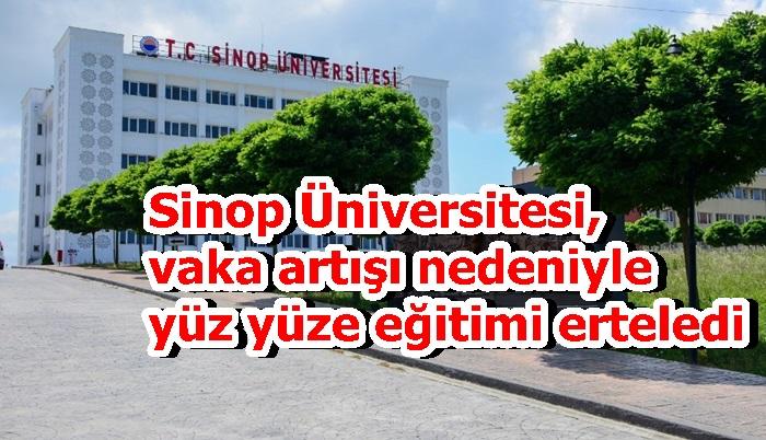 Sinop Üniversitesi, vaka artışı nedeniyle yüz yüze eğitimi erteledi