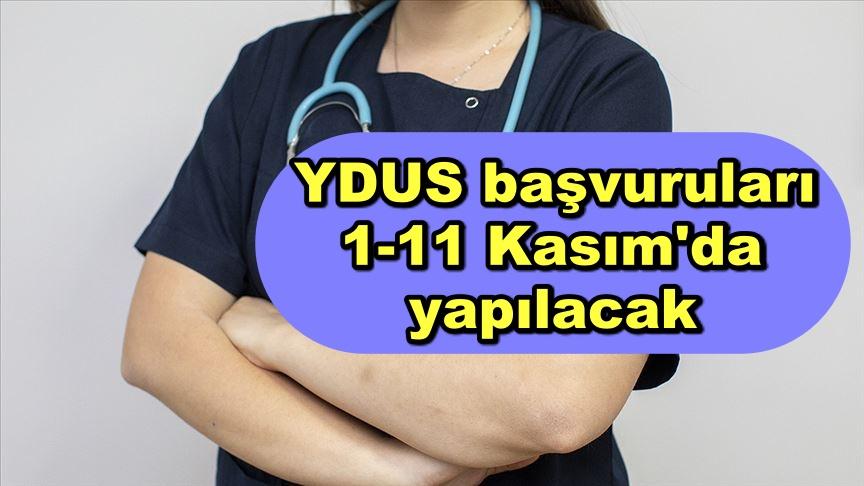 YDUS başvuruları 1-11 Kasım'da yapılacak