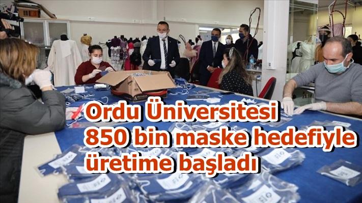 Ordu Üniversitesi 850 bin maske hedefiyle üretime başladı
