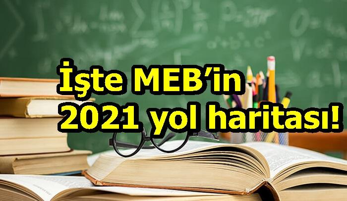 İşte MEB'in 2021 yol haritası!