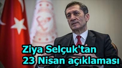 Ziya Selçuk'tan 23 Nisan açıklaması