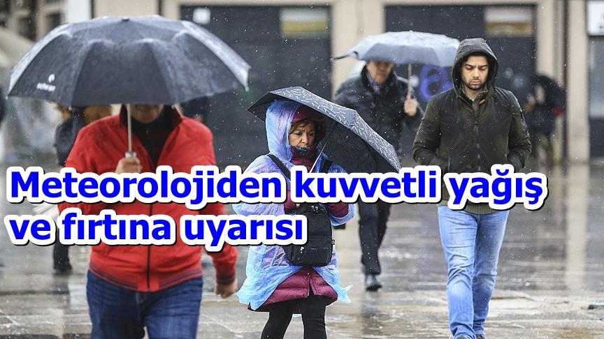 Meteorolojiden kuvvetli yağış ve fırtına uyarısı