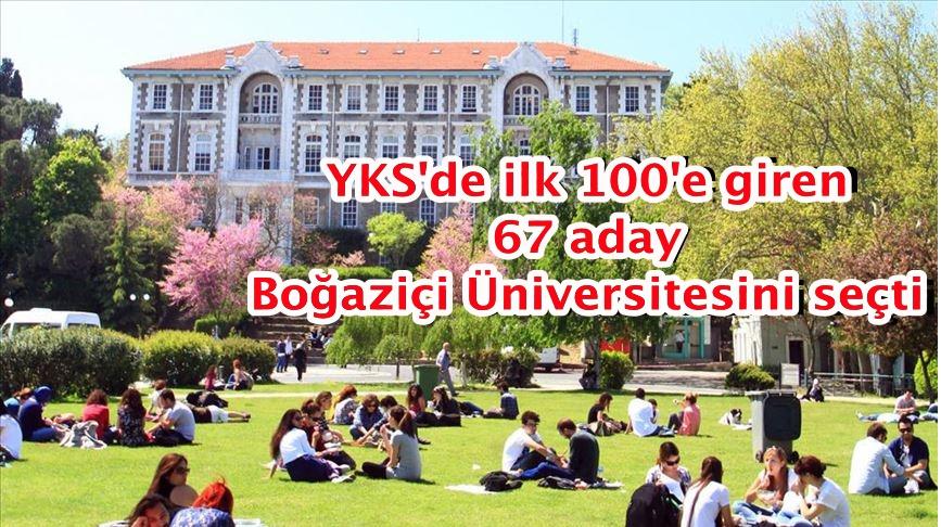 YKS'de ilk 100'e giren 67 aday Boğaziçi Üniversitesini seçti
