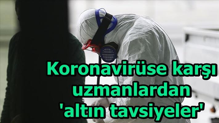Koronavirüse karşı bağışıklık sistemi için uzmanlardan 'altın tavsiyeler'