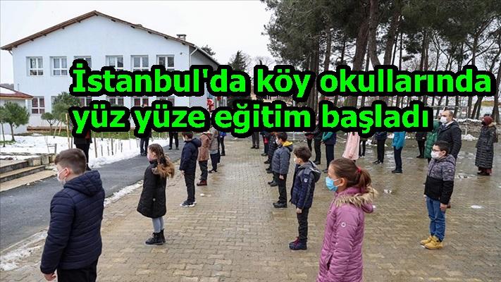 İstanbul'da köy okullarında yüz yüze eğitim başladı