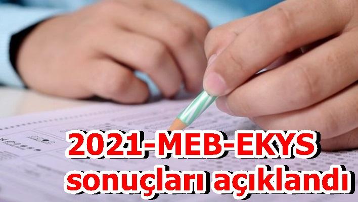 2021-MEB-EKYS sonuçları açıklandı