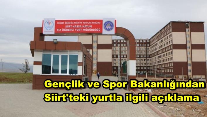 Gençlik ve Spor Bakanlığından Siirt'teki yurtla ilgili açıklama