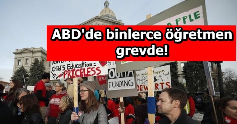 ABD'de binlerce öğretmen grevde!