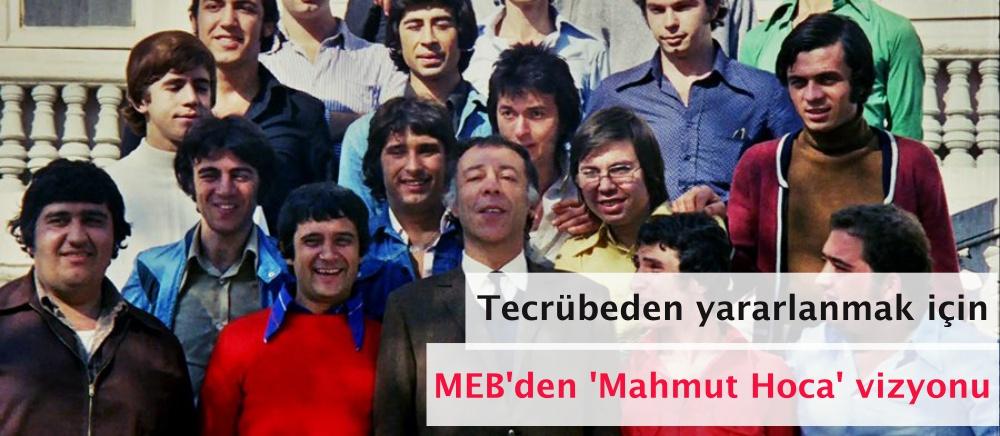 Tecrübeden yararlanmak için MEB'den 'Mahmut Hoca' vizyonu