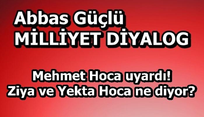 Mehmet Hoca uyardı! Ziya ve Yekta Hoca ne diyor?