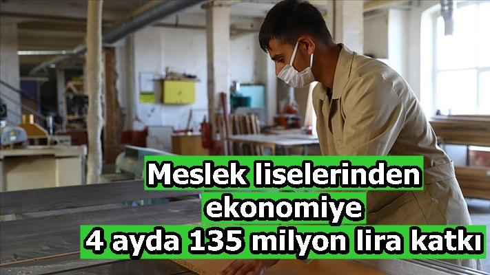 Meslek liselerinden ekonomiye 4 ayda 135 milyon lira katkı