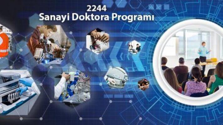 2244 Sanayi Doktora Programı Kapsamında İş Birliği Yapılacak!