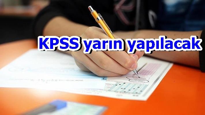 KPSS A Grubu ve Öğretmenlik Sınavı yarın yapılacak
