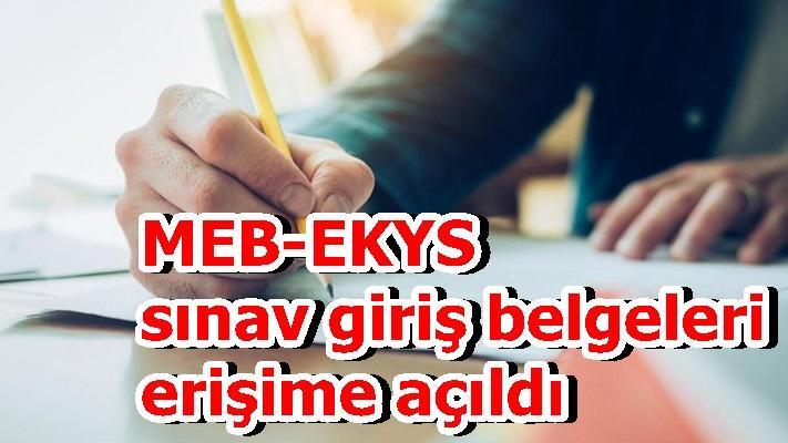 MEB-EKYS sınav giriş belgeleri erişime açıldı