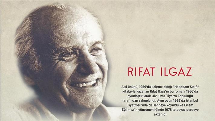 Hababam'ı Türk edebiyatına miras bırakan yazar: Rıfat Ilgaz