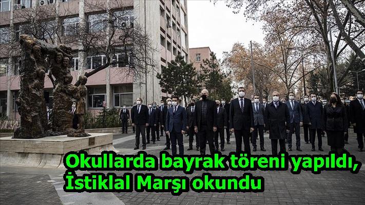 Okullarda bayrak töreni yapıldı, İstiklal Marşı okundu