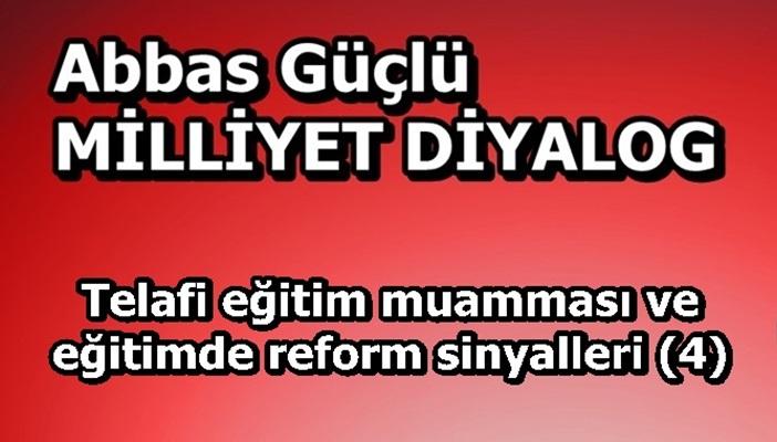 Telafi eğitim muamması ve eğitimde reform sinyalleri (4)