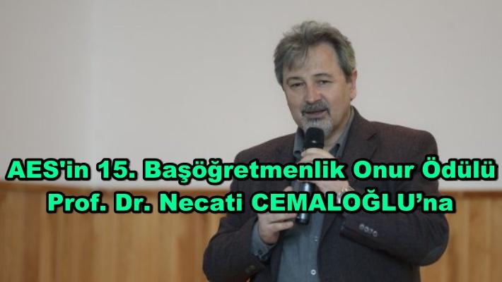 AES'in 15. Başöğretmenlik Onur Ödülü Prof. Dr. Necati CEMALOĞLU'na