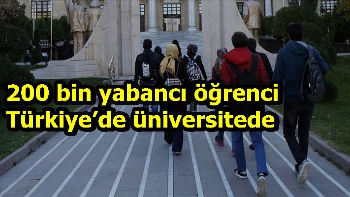 200 bin yabancı öğrenci Türkiye'de üniversitede